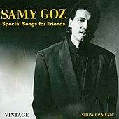 Special Songs for Friends (Vintage) by Samy Goz