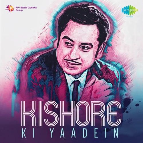 Kishore Ki Yaadein by Kishore Kumar
