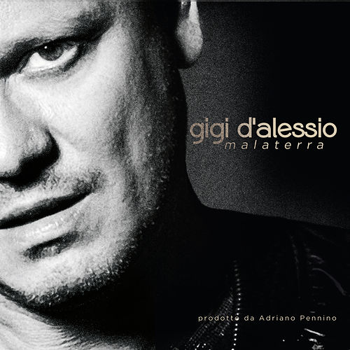 Play & Download Malaterra by Gigi D'Alessio | Napster