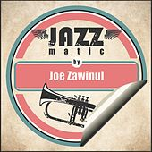 Jazzmatic by Joe Zawinul von Joe Zawinul
