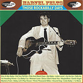 Play & Download Those Rockabilly Years by Narvel Felts | Napster