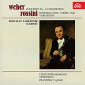 Play & Download Weber: Concerto No. 2, Concertino - Rossini: Introduction, Theme and Variations by Bohuslav Zahradník | Napster