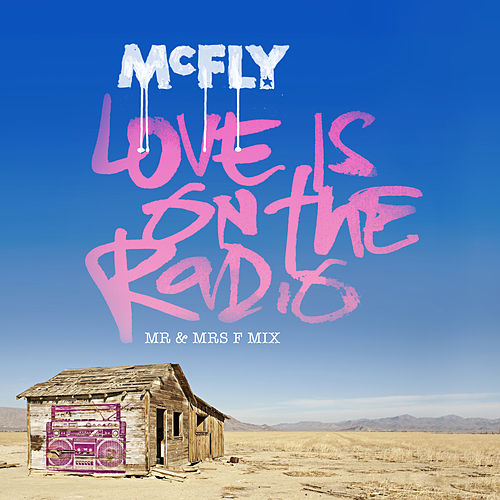 Love Is On The Radio by McFly