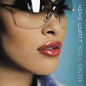 Play & Download Soul Sista by Keke Wyatt | Napster