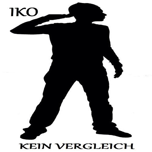 Play & Download Kein Vergleich - Single by IKO | Napster