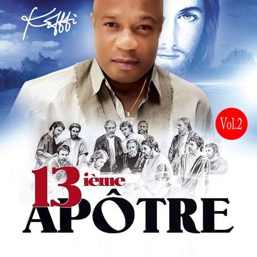 Play & Download 13ième apôtre, Vol. 2 by Koffi Olomidé | Napster