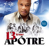 Play & Download 13ième apôtre, Vol. 1 by Koffi Olomidé | Napster