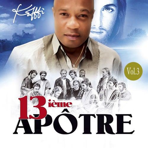 Play & Download 13ième apôtre, Vol. 3 by Koffi Olomidé | Napster