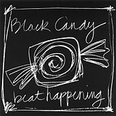 Black Candy by Beat Happening