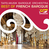 Play & Download Best of French Baroque by Various Artists | Napster