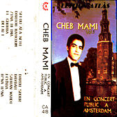 Play & Download En concert public à Amsterdam by Cheb Mami | Napster