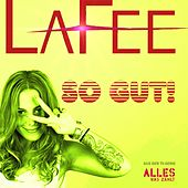Play & Download So gut! by LaFee | Napster