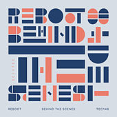 Play & Download Behind the Scenes by Reboot | Napster