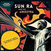 Gilles Peterson Presents Sun Ra And His Arkestra: To Those Of Earth... And Other Worlds (Mixed Track by Various Artists