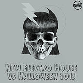 New Electro House vs Halloween 2015 by Various Artists