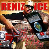 Play & Download The Streets Is Calling by Renizance | Napster