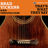 Play & Download That's What They Say by Brad Vickers | Napster
