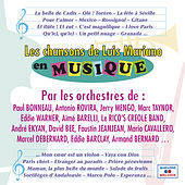 Play & Download Les chansons de Luis Mariano en musique by Various Artists | Napster
