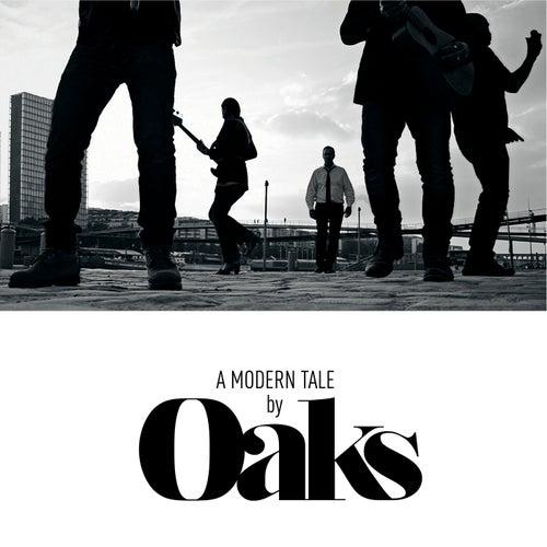 A Modern Tale de Oaks