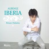 Albéniz: Iberia (Deluxe Edition) by Kotaro Fukuma