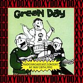 Radio Broadcast Concert, East Orange, New Jersey, May 28th, 1992 (Doxy Collection, Remastered, Live on Fm Broadcasting) von Green Day