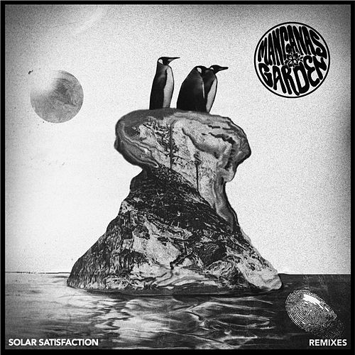 Solar Satisfaction (Remixes) by Manganas Garden