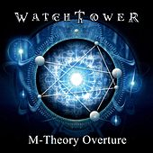 Play & Download M-Theory Overture by Watchtower | Napster