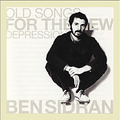 Old Songs for the New Depression by Ben Sidran