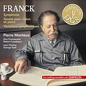 Franck: Symphonie, Sonate pour violon et piano & Variations symphoniques (Les indispensables de Diapason) by Various Artists