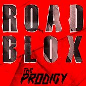 Roadblox (Paula Temple Remixes) by The Prodigy