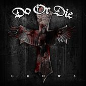 Play & Download Crows by Do or Die | Napster