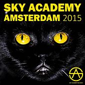 Play & Download Sky Academy Amsterdam 2015 - EP by Various Artists | Napster