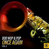 Doo Wop & Pop Once Again, Vol. 2 by Various Artists