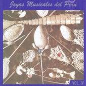 Joyas Musicales del Perú, Vol. 4 by Various Artists