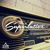 Play & Download This Is Superlative!, Vol. 5 by Various Artists | Napster