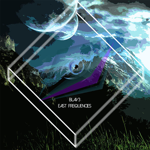 Play & Download East Frequencies by Blav3 | Napster