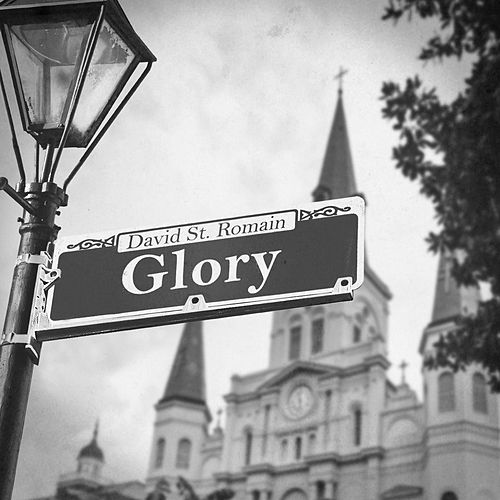 Glory by David St Romain