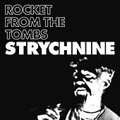 Play & Download Strychnine by Rocket From The Tombs | Napster