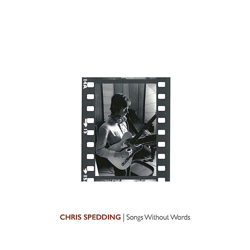 Songs Without Words by Chris Spedding