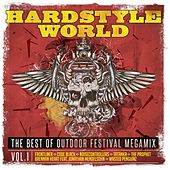 Play & Download Hardstyle World - The Best of Outdoor Festival Megamix, Vol. 1 by Various Artists | Napster