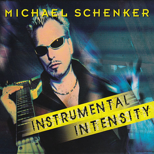 Instrumental Intensity by Michael Schenker