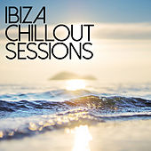 Ibiza Chill Out Sessions by Various Artists