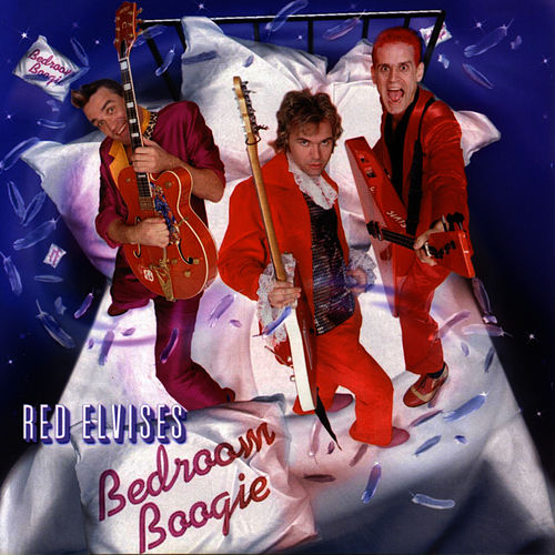 Play & Download Bedroom Boogie by Red Elvises | Napster