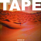 Play & Download Bodies by Tape | Napster