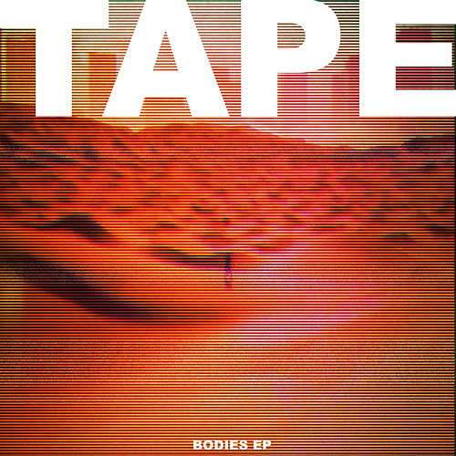 Bodies by Tape