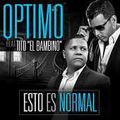 Play & Download Esto Es Normal (feat. Tito