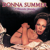 Play & Download I Remember Yesterday by Donna Summer | Napster