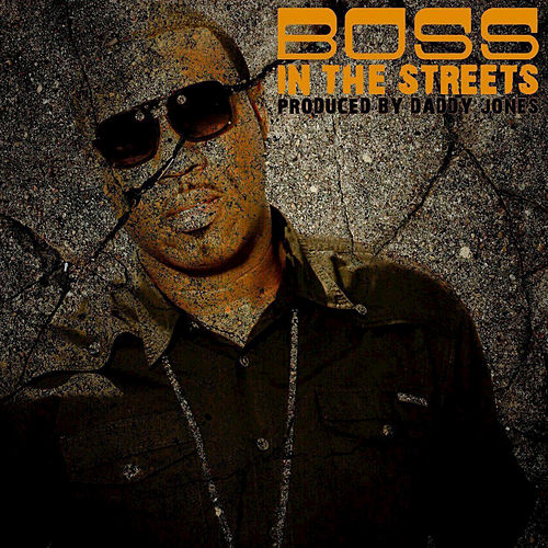 Play & Download In the Streets by Boss | Napster