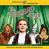 The Wizard of Oz: Original Motion Picture Soundtrack (Deluxe Edition) by Various Artists