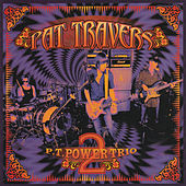 P.T. Power Trio 2 by Pat Travers